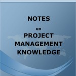 Notes on Project Management Knowledge